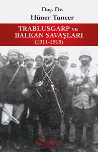 Trablusgarp ve Balkan Savaşları