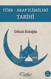Türk - Arap İlişkileri Tarihi