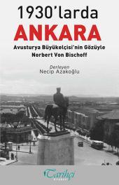 1930'larda Ankara - Avusturya Büyükelçisi'nin Gözüyle - Norbert Von Bischoft