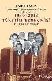Cumhuriyet Ekonomisinin Öyküsü III. Cilt