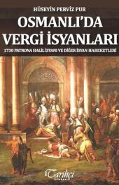 Osmanlı'da Vergi İsyanları - Hüseyin Perviz Pur