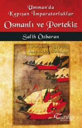 Umman'da Kapışan İmparatorluklar Osmanlı ve Portekiz