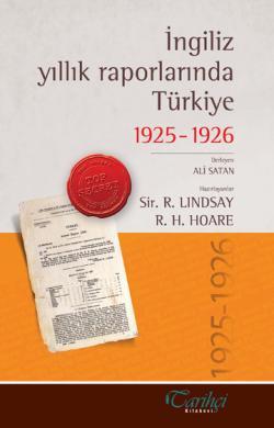 İngiliz Yıllık Raporlarında Türkiye 1925-1926