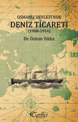 Osmanlı Devleti'nde Deniz Ticareti