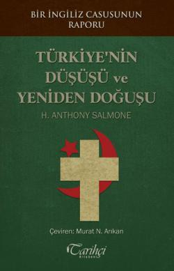 Türkiye'nin Düşüşü ve Yeniden Doğuşu