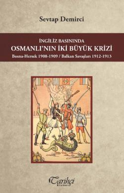 Osmanlı'nın İki Büyük Krizi