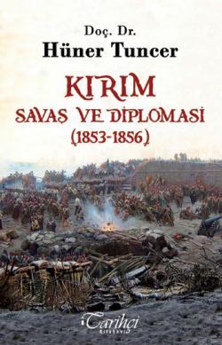 Kırım - Savaş ve Diplomasi